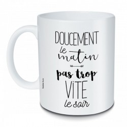 MUG DOUCEMENT LE MATIN